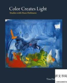 【包邮】Color Creates Light: Studies with Hans Hofmann 跟霍夫曼学绘画色彩技巧 ,2011年出版