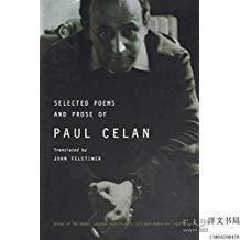 【包邮】Selected Poems and Prose of Paul Celan(《保罗·策兰诗文选》 ,1995年出版