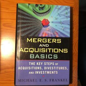MERGERS AND ACQUISITIONS BAISICS ~并购原理(英文原版)