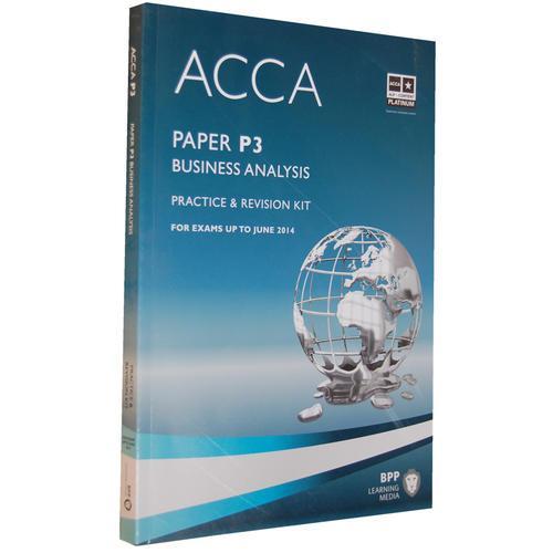 ACCA P3 Business Analysis  (Revision Kit) 英文版 商业分析练习册 内含4套模拟试题