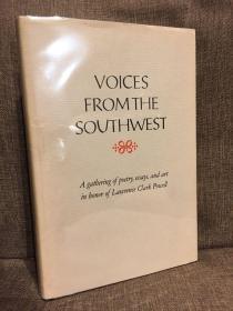 Voices from the Southwest(《西南部的声音》,著名书人Lawrence Clark Powell七十寿辰纪念集,配插图,布面精装大开本,1976年初版)