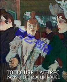 Toulouse-Lautrec: Artist of Montmartre
