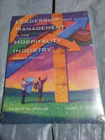 LEADERSHIP AND MANAGEMENT IN THE HOSPITALITY INDUSTRY(酒店业的领导和管理)未开封