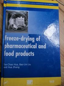 Free-drying of pharmaceutical and food products