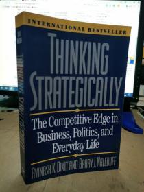 Thinking Strategically:The Competitive Edge in Business, Politics, and Everyday Life