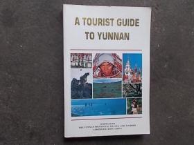 A TOURIST GUIDE TO YUNNAN