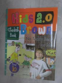 布朗儿童英语  Kids   Brown  2.0   No  Teddy  Bear  for  Me  (Level  3  Book  10)    练习册