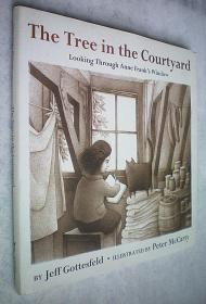 The Tree in the Courtyard: Looking Through Anne Franks Window (精装原版外文书)