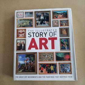 THE ILLUSTRATED STORY OF ART(16开硬精装,一厚册)
