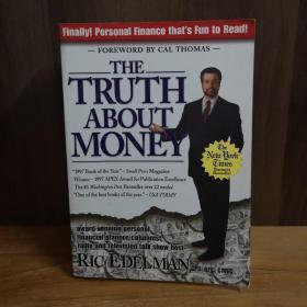 """The Truth About Money: """"Because Money Doesnt Come With Instructions"""""""
