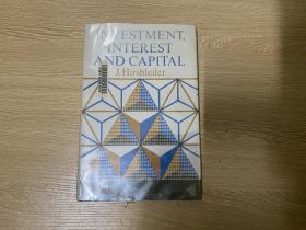 Investment,Interest,and Capita   赫舒拉发 《投资,利息和资本》,(张五常的老师),布面精装