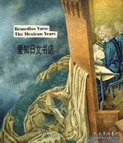 Remedios Varo:The Mexican Years
