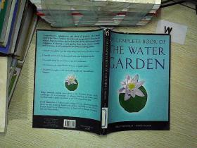 THE COMPLETE BOOK OF THE WATER GARDEN 水上花园全集