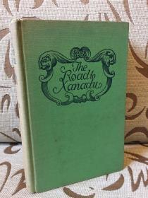 Road to Xanadu by John Livingston Lowes -- 哈佛大学教授 约翰 利文斯通 洛斯《上都之路》(又译作《仙那度之路》)英国浪漫主义理论研究里程碑之作  1927年美国初版初印