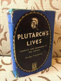 Plutarchs lives complete and unabridged in one volume -- 普鲁塔克《希腊罗马名人传》John Dryden英译 Modern library出品 一卷本