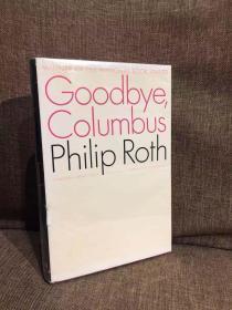 Goodbye Columbus(菲利普·罗斯《再见,哥伦布》,美国全国图书奖获奖作品,作者成名作,布面精装,带护封,经典Modern Library初版本)