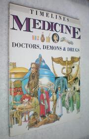 Medicine: Doctors, Demons and Drugs (Timelines Series)平装大16开原版外文书