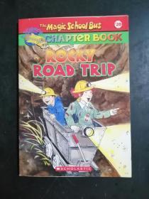 The Magic School Bus: Rocky Road Trip 神奇校车章节书系列#20:岩石和矿藏