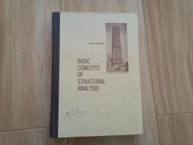 BASIC CONCEPTS OF STRUCTURAL ANALYSIS (结构分析的基本概念) 16开,精装,英文版