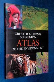 GREATER MEKONG ...大湄公河次区域环境地图集