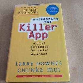 Unleashing the Killer App: Digital Strategies for Market Dominance(英文原版)