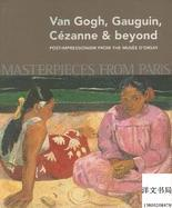 【包邮】Masterpieces from Paris: Van Gogh, Gauguin, Cezanne & Beyond: Post-Impressionism from The Musee d'Orsay,2010年出版