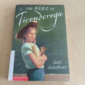 The Hero of Ticonderoga(英文原版)