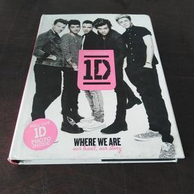One Direction: Where We Are: Our Band, Our Story: 100% Official(英文原版、单向乐队五成员签名)