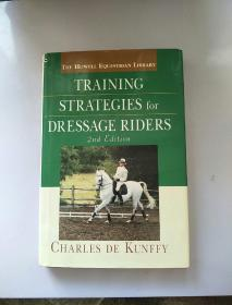 Training Strategies for Dressage Riders, 2nd Edition【马术骑手的培训战略 第2版】
