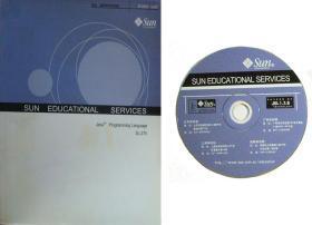 Sun Educational Services - Java Programming Language SL-275 Sudent Guide/附1张VCD光盘 美国英文版 JAVA语言程序设计 学生指南 计算机编程培训教材