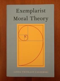Exemplarist Moral Theory(进口原版精装,国内现货)