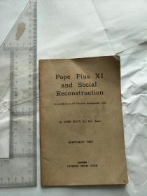 Pope Pius  XI  and  Social  Reconstyuction
