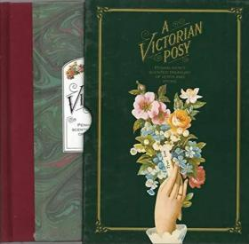 A Victorian Posy: A Treasury of Verse and Prose Scented by Penhaligons