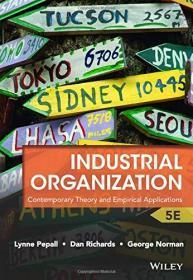 Industrial Organization: Contemporary Theory and Empirical Applications 英文原版 林恩·派波尔(Lynne Pepall)  经济教材译丛:当代产业组织理论