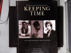 Keeping Time: The Photographs of Don Hunstein乐坛 摄影大伽 作者 : Insight Editions