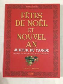 FÊTES DE NOËL ET NOUVEL AN: AUTOUR DU MONDE 法文原版 世界各地的圣诞节和新年派对 孔网孤本