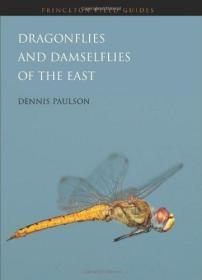 预订 Dragonflies and Damselflies of the East (Princeton Field Guides)  英文原版 东方的蜻蜓和豆娘(普林斯顿地区指南)