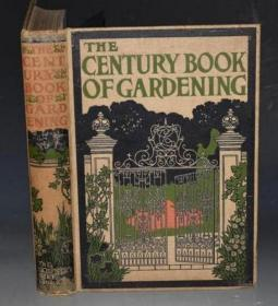 1901年The Century Book of Gardening. 全插图本《花园园艺世纪之书》大量精美插图 极珍贵初版本 品相上佳 增补彩图 超大超重对开本