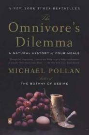 杂食者的困境:四餐的自然历史 The Omnivores Dilemma : A Natural History of Four Meals