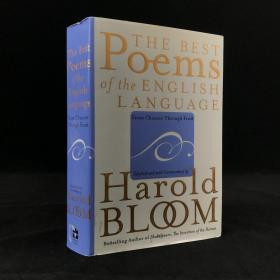2004年 The Best Poems of the English Language: From Chaucer Through Frost by Harold Bloom 精装18开