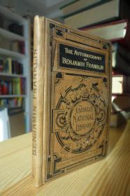 1886年版的富兰克林自传 The Autobiography of Benjamin Franklin