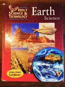 Holt Science and Technology: Earth Science 霍尔特科学和技术:地球科学 美国原版中学教材英文版 [精装]