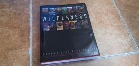 Wilderness : Earths Last Wild Places