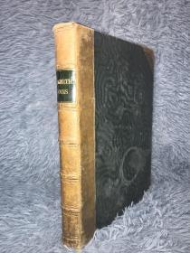 The Works of Oliver Goldsmith VICAR OF WAKEFIELD SELECT POEMS AND COMEDIES  含百副以上插图 半皮装帧 三面刷金  27 x 20cm