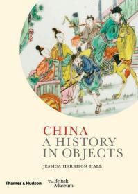 China: A History in Objects (British Museum)
