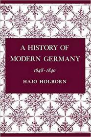 A History of Modern Germany, Volume 2 : 1648-1840