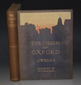 1921年 Charm of Oxford. 全绘本《牛津之魅》关于名校历史风光的优美散文 大量精美插图 增补插图 品佳