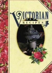 Victorian Recipes (Cookery)维多利亚 食谱 菜谱 英国 外国 西洋
