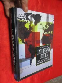 Contemporary Logistics     (16开,硬精装)    【详见图】