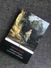 现货  A Philosophical Enquiry into the Origins of the Sublime and Beautiful: And Other Pre-Revolutionary Writings (Penguin Classics)